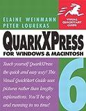 QuarkXPress 6 for Windows & Macintosh (0321205480) by Weinmann, Elaine