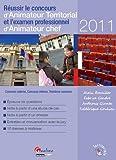 echange, troc Alain Breuiller, Fabrice Gendre, Anthony Giunta, Frédérique Goulven - Réussir le concours d'Animateur Territorial et l'examen professionnel d'Animateur chef