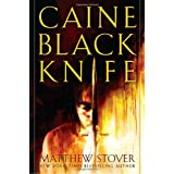 "Caine Black Knife (Acts of Caine)von ""MATTHEW STOVER"""