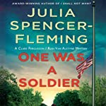 One Was a Soldier (       UNABRIDGED) by Julia Spencer-Fleming Narrated by Suzanne Toren