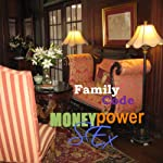Family Code: Money, Power, Sex | Rod Platinum
