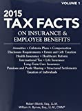 img - for Tax Facts on Insurance & Employee Benefits 2015: Annuities, Cafeteria Plans, Compensation, Disclosure Requirements, Estate and Gift Taxation, Health ... Facts on Insurance and Employee Benefits) book / textbook / text book