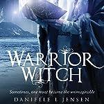Warrior Witch | Danielle L. Jensen