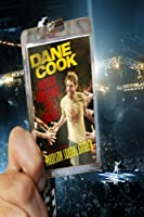 Dane Cook: Rough Around The Edges ? Live From Madison Square Garden