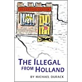 The Illegal from Hollandby Michael Durack