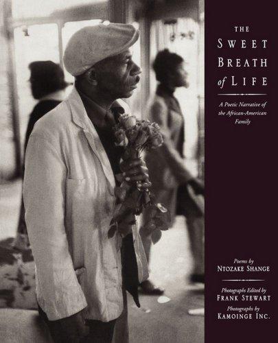 Kamoinge Workshop, Ntozake Shange  Frank Stewart - The Sweet Breath of Life
