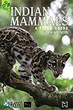 Indian Mammals: A Field Guide