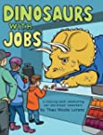 Dinosaurs with Jobs: A Coloring Book...