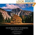 Four Seasons of Yosemite: A Photograp...