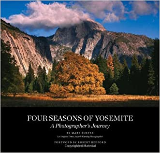 Four Seasons of Yosemite: A Photographer's Journey