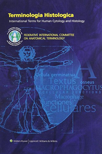 Terminologia Histologica: International Terms for Human Cytology and Histology  [Federative International Committee on Anatomical Terminology (FICAT)] (Tapa Dura)