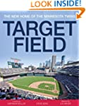 Target Field: The Story Behind the Mi...