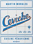 C�VICHE : CUISINE P�RUVIENNE
