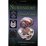 "Neuroanatomy Through Clinical Casesvon ""Hal Blumenfeld"""