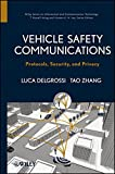 img - for Vehicle Safety Communications: Protocols, Security, and Privacy book / textbook / text book