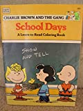 Charlie Brown and the Gang School Days: A Learn-to-Read Coloring Book