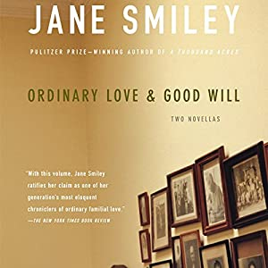 Ordinary Love and Good Will Audiobook