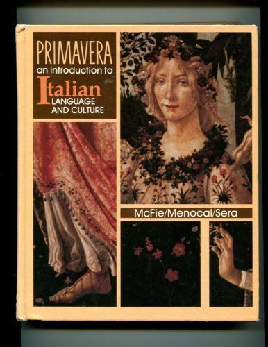 Primavera: An Introduction to Italian Language and Culture (Italian Edition)