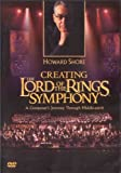 Howard Shore - Creating The Lord of the Rings Symphony - Composer's Journey Through Middle-Earth [ 2004 ]