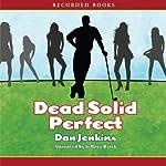 Dead Solid Perfect | Dan Jenkins