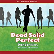 Dead Solid Perfect | [Dan Jenkins]