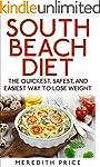 South Beach Diet: The Quickest, Safes...