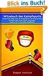 Witzebuch des Kampfsports: - Schmerzh...