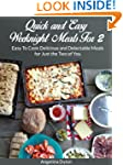 Quick and Easy Weeknight Meals For 2:...