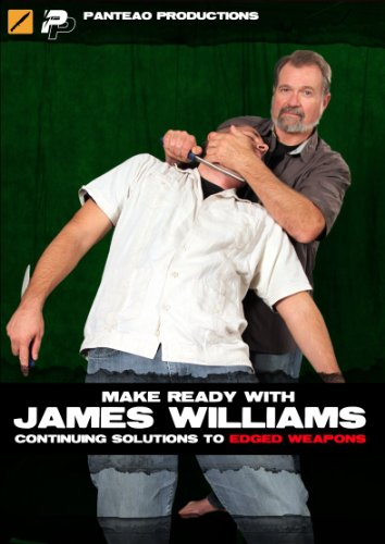 Panteao Productions: Make Ready with James Williams Continuing Solutions to Edged Weapons - PMR041 - Bugei Trading Company - Fighting