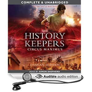 The History Keepers: Circus Maximus (Unabridged)
