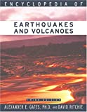 Encyclopedia of Earthquakes and Volcanoes (Science Encyclopedia)