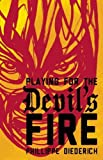 img - for Playing for the Devil's Fire book / textbook / text book