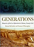 img - for Generations: Memories of the Lee Hydroelectricity by Kieran McCarthy (2008-04-14) book / textbook / text book