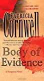 Body of Evidence: A Scarpetta Novel (Kay Scarpetta Mysteries)