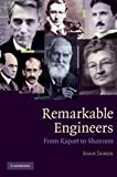img - for Remarkable Engineers: From Riquet to Shannon book / textbook / text book