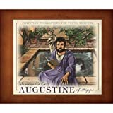 Augustine of Hippo (Christian Biographies for Young Readers) ~ Simonetta Carr