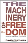 The Machinery of Freedom: A Guide to Radical Capitalism