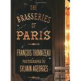 The Brasseries of Paris ~ Fran�ois Thomazeau