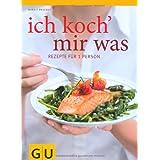 """Ich koch` mir was: Rezepte f�r 1 Person - und nichts bleibt �brig (GU Themenkochbuch)von """"Margit Proebst"""""""