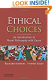 Ethical Choices: An Introduction to Moral Philosophy with Cases