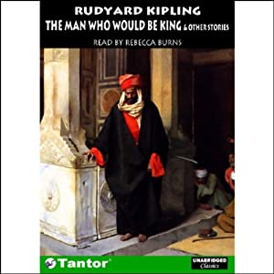 The Man Who Would Be King and Other Stories | [Rudyard Kipling]