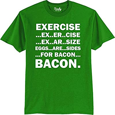 Exercise Eggs Are Sides For Bacon Funny T-Shirt