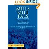 Mills Mill Pals