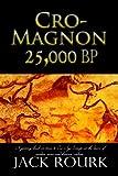 CRO-MAGNON  25,000 BP