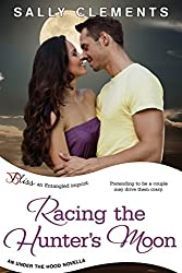 Racing the Hunter's Moon: an Under the Hood novella (Entangled Bliss)