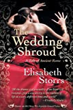 Elisabeth Storrs The Wedding Shroud - A Tale of Ancient Rome