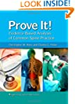 Prove It! Evidence-Based Analysis of...