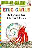 A House for Hermit Crab (World of Eric Carle) Eric Carle