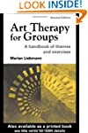Art Therapy for Groups: A Handbook of...