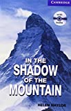 CER5 In the Shadow of the Mountain with CD (Cambridge English Readers: Level 5)